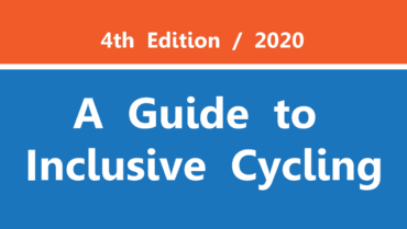 Guide to Inclusive Cycling – fourth edition!