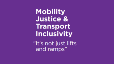 NEW: 'Mobility Justice & Transport Inclusivity' guidance document
